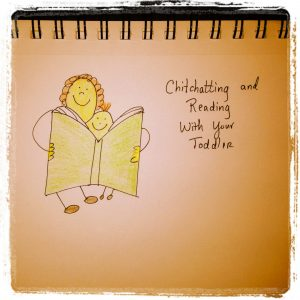 Chitchatting and Reading with Your Toddler