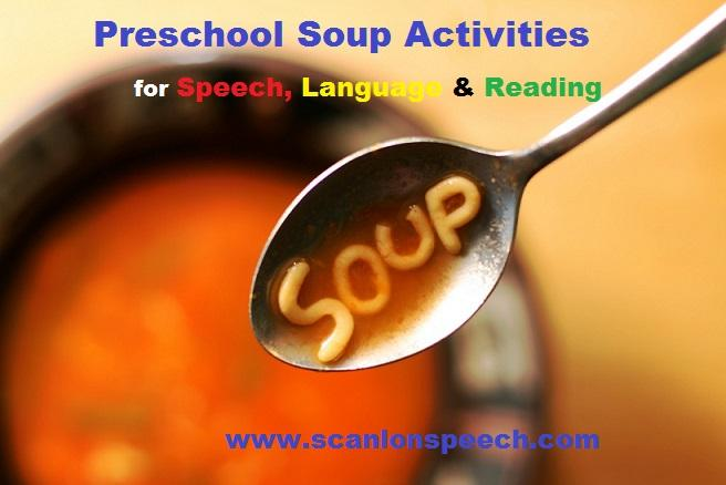 Preschool Soup Activities for Speech and Language