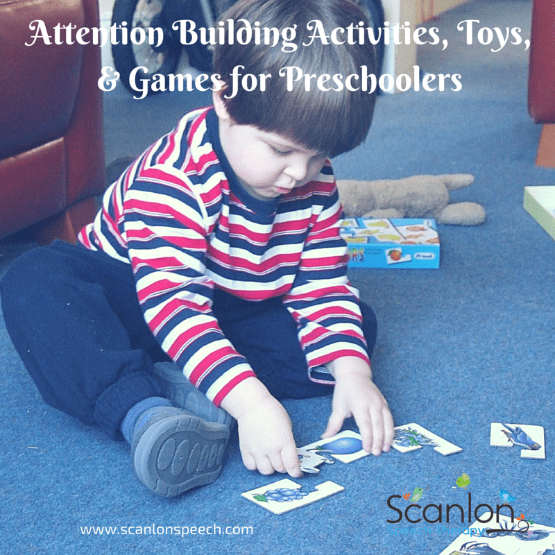 attention building games, toys, and activities for preschool