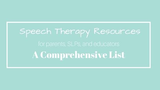 Speech Therapy Resources A Comprehensive List