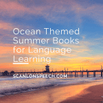 Ocean Themed Summer Books for Language Learning