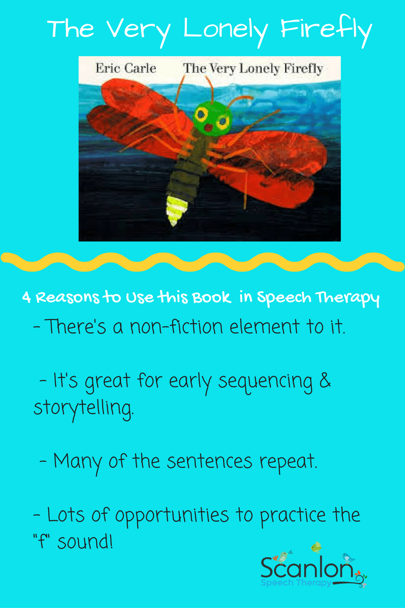 The Very Lonely Firefly Speech Therapy
