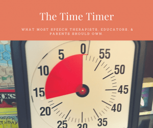 The Time Timer, speech therapy, parents