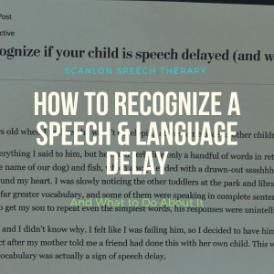 speech and language delay