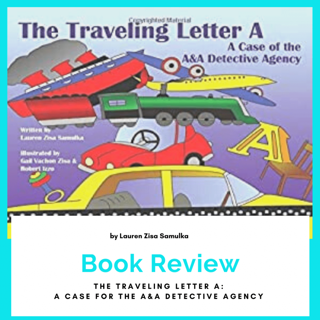 The Traveling Letter A, Lauren Zisa, Book Review by Kimberly Scanlon