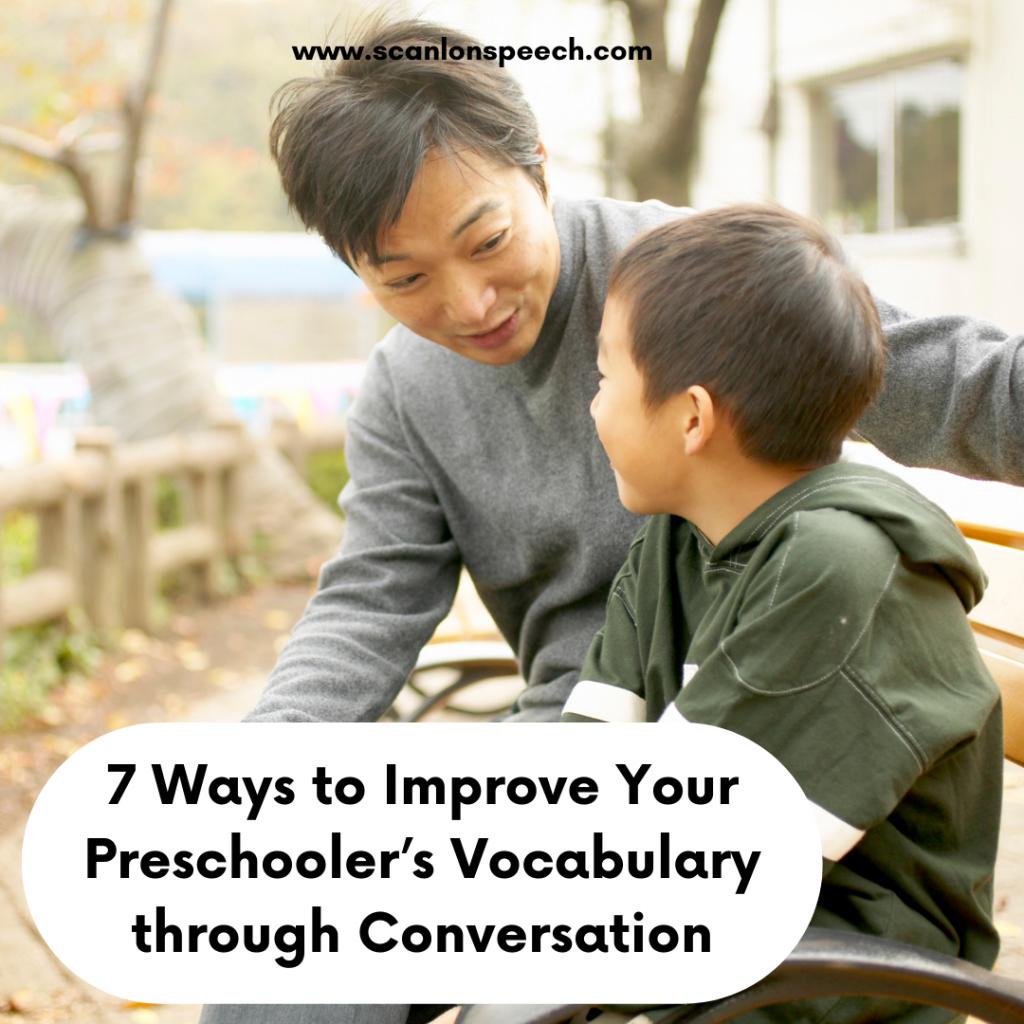 preschool vocabulary, 7 ways, conversation