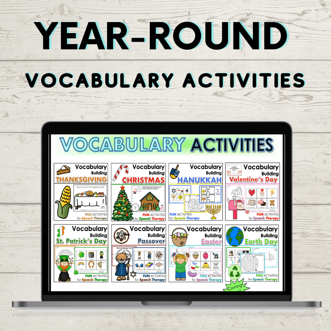 Year-Round Vocabulary Activities for pre-k, Kindergarten, and early elementary students. Created by speech language pathologist and author, Kimberly Scanlon.